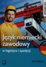 Język niemiecki zawodowy w logistyce i spedycji Zeszyt ćwiczeń Szkoła Strzelecka Grażyna, Suszczyńska Renata