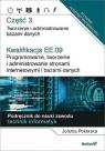 Kwalifikacja EE.09. Część 3 Programowanie, tworzenie i administrowanie stronami internetowymi i bazami danych