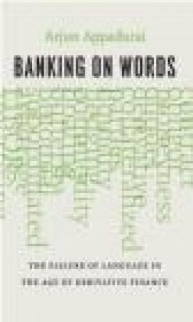 Banking on Words Arjun Appadurai