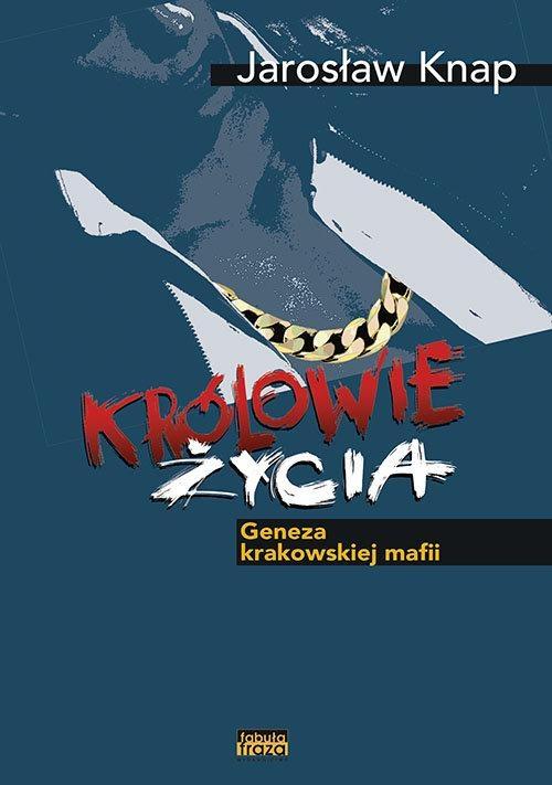 Królowie życia Knap Jarosław