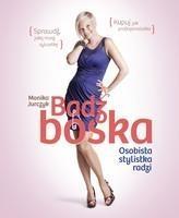 Bądź boska Osobista stylistka radzi Jurczyk-Rusiłko Monika