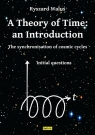 A Theory of Time: an IntroductionThe synchronisation of comic cycles Waluś Ryszard