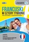 Francuski w cztery tygodnie. Kurs podstawowy z nagraniami dialogów