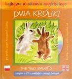 Bajkowa akademia angielskiego. Tom 12. Dwa króliki / The Two Rabbits (książka + CD + naklejki + zeszyt ćwiczeń) praca zbiorowa