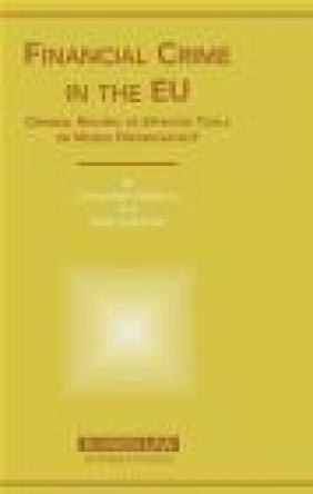 Financial Crime in the Eu Constantin Stefanou