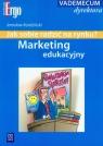 Marketing edukacyjny Jak sobie radzić na rynku