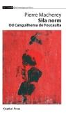 Siła norm Od Canguilhema do Foucaulta