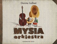 Mysia orkiestra Gellner Dorota