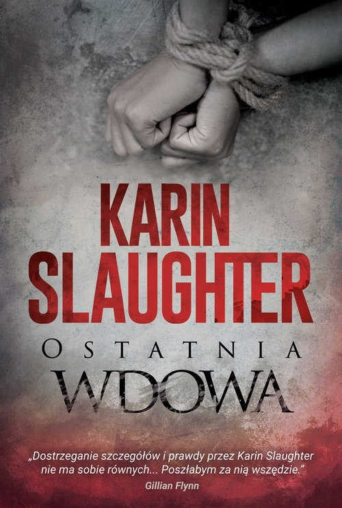 Ostatnia wdowa Slaughter Karin