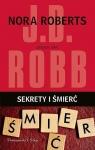 Sekrety i śmierć DL J.D. Robb