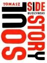 Soul Side Story z płytą DVD Budzyński Tomasz