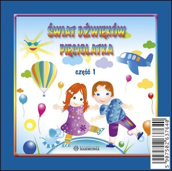 Kolorowy świat. Część 1. Świat dźwieków pięciolatka ( Płyta CD) praca zbiorowa
