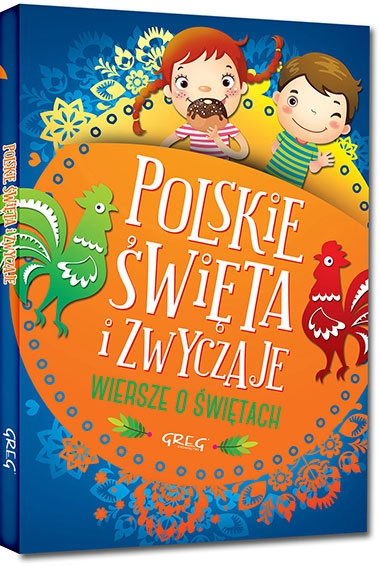 Polskie święta i zwyczaje Agata Karpińska