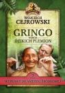 Gringo wśród dzikich plemion. Część 3