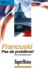 Francuski Pas de probleme!