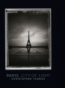 Paris City of light Thomas Christopher