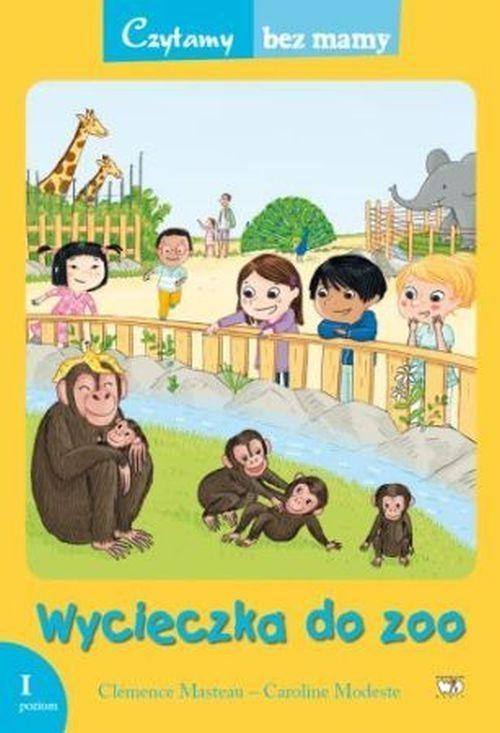 Wycieczka do zoo Czytamy bez mamy Masteau Clemence