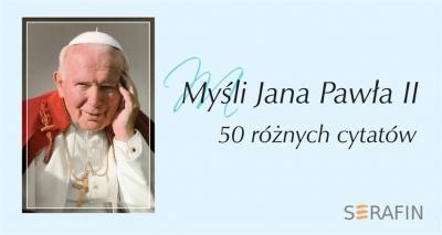 Myśli Jana Pawła II w obwolucie wyd. błękitne Jan Paweł II