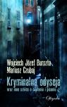 Kryminalna odyseja oraz inne szkice o czytaniu i pisaniu Burszta Wojciech J., Czubaj Mariusz