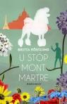 U stóp Montmartre Röstlund Britta