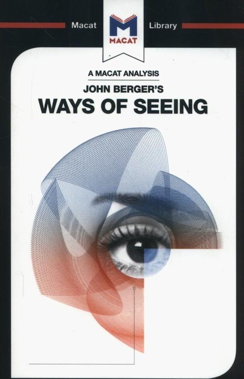 John Berger's Ways of Seeing Kalkanis Emmanouil