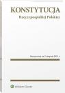 Konstytucja Rzeczypospolitej Polskiej. PrzepisyStan prawny: 5 sierpnia 2021 r. Opracowanie zbiorowe