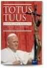 Totus Tuus Różańcowa Pamiątka w 100lecie urodzin św Jana Pawła II Jaroń Wojciech