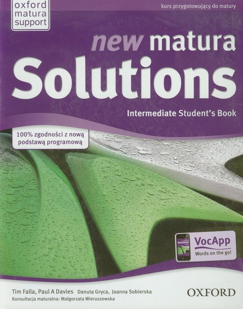 New Matura Solutions Intermediate Student's Book Kurs przygotowujący do matury Falla Tim, Davies Paul