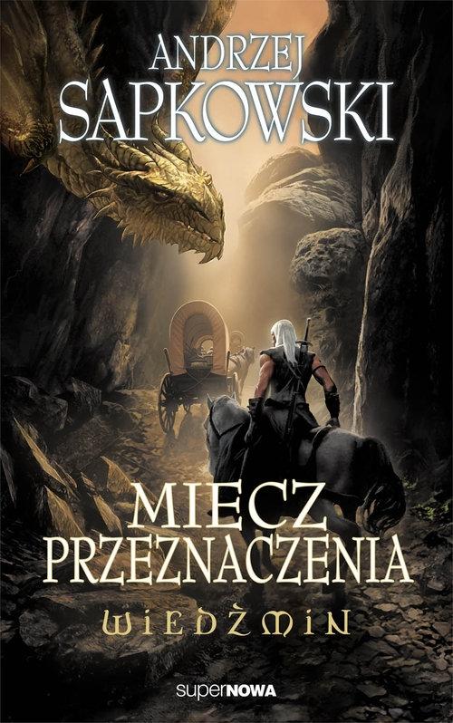 Wiedźmin 2 Miecz przeznaczenia Sapkowski Andrzej