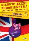 Niebezpieczne podobieństwa angielsko niemieckie + CD. Gramatyka angielsko-niemiecka w ćwiczeniach