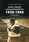 Ofiary terroru i działań wojennych 1939-1945 zarejestrowane w księgach Jastrząb Łukasz, Lubierska Joanna