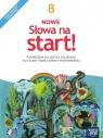 NOWE Słowa na start! 8. Podręcznik do języka polskiego dla klasy ósmej szkoły podstawowej - Szkoła podstawowa 4-8. Reforma 2017