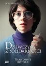 Dziewczyny z Solidarności Herbich Anna