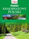 Parki krajobrazowe Polski opracowanie zbiorowe