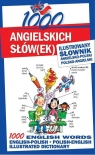 1000 angielskich słówek Ilustrowany słownik angielsko-polski polsko-angielski Tomczyk Sylwia, Smith Michelle