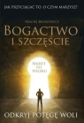 Bogactwo i szczęście Bennewicz Maciej