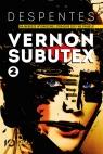 Vernon Subutex Tom 2 Despentes Virginie