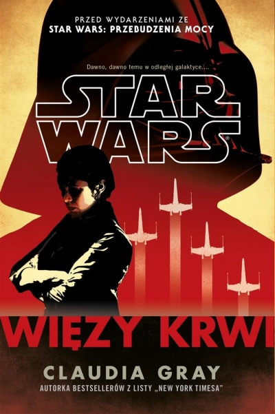 Star Wars. Więzy krwi Claudia Gray