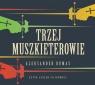 Trzej muszkieterowie  (Audiobook) Dumas Aleksander