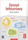 Zeszyt lekturowy. Język polski. Zeszyt ćwiczeń. Klasa 8. Szkoła podstawowa