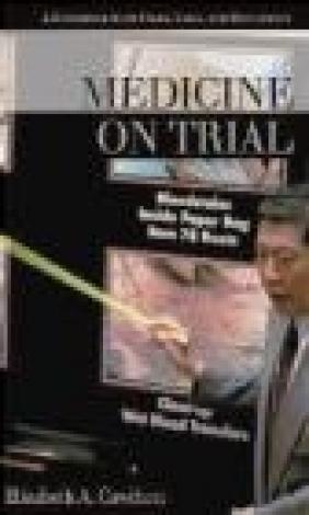 Medicine on Trial