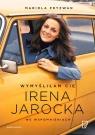 Wymyśliłam Cię Irena Jarocka we wspomnieniach Pryzwan Mariola
