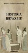 Historia jedwabiu Historia chińskiej cywilizacji Stetkiewicz Ł.