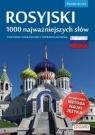 Rosyjski. 1000 najważniejszych słów praca zbiorowa