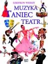 Leksykon Wiedzy Muzyka Taniec Teatr (Uszkodzona okładka)