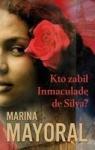 Kto zabił Inmaculadę de Silva
