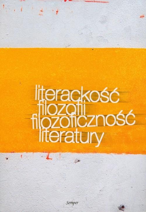 Literackość filozofii filozoficzność literatury