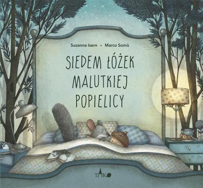 Siedem łóżek malutkiej Popielicy Susanna Isern, Marco Som, Tomasz Pindel, Katarzyn