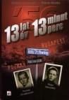 13 lat 13 minut Łubczyk Grzegorz, Maldis Marek