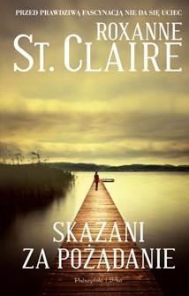 Skazani za pożądanie Claire Roxanne